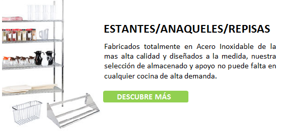 ESTANTES-ANAQUELES-REPISAS, ACERO INOXIDABLE